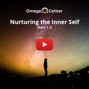 Nurturing the Inner Self – Part 1.1